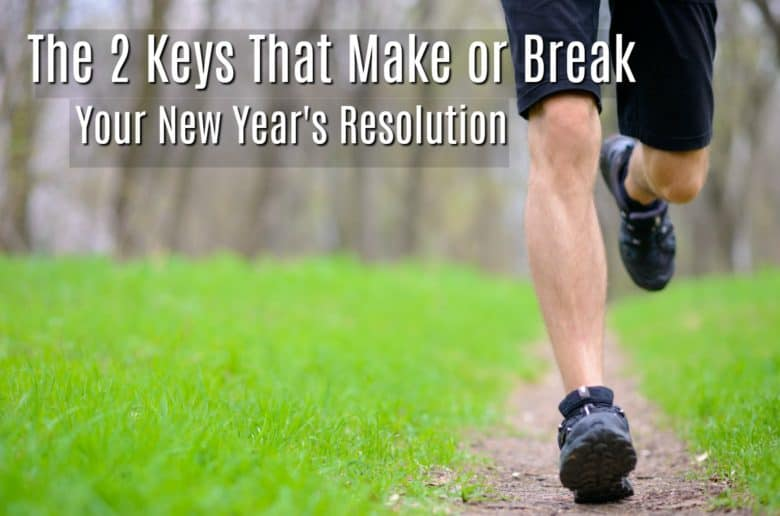 New Years resolution ideas always need these 2 things.