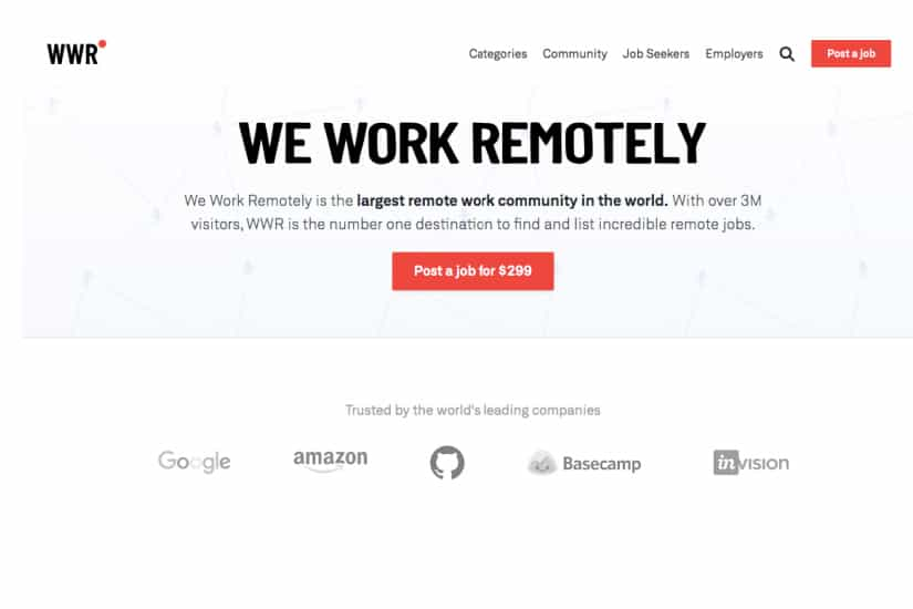 The site We Work Remotely is designed specifically to connect businesses with remote workers, so it's a good place to find data entry jobs from home.