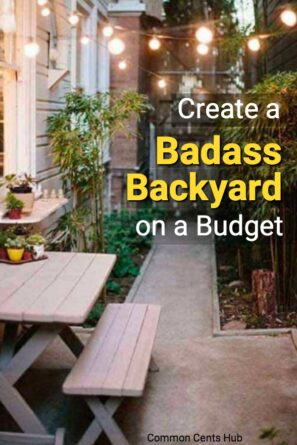 You can have a badass backyard without going into debt by repurposing, DIYing and doing a bit yourself.