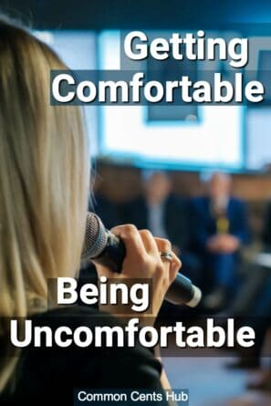 Getting comfortable being uncomfortable can promote personal growth that lasts for decades.