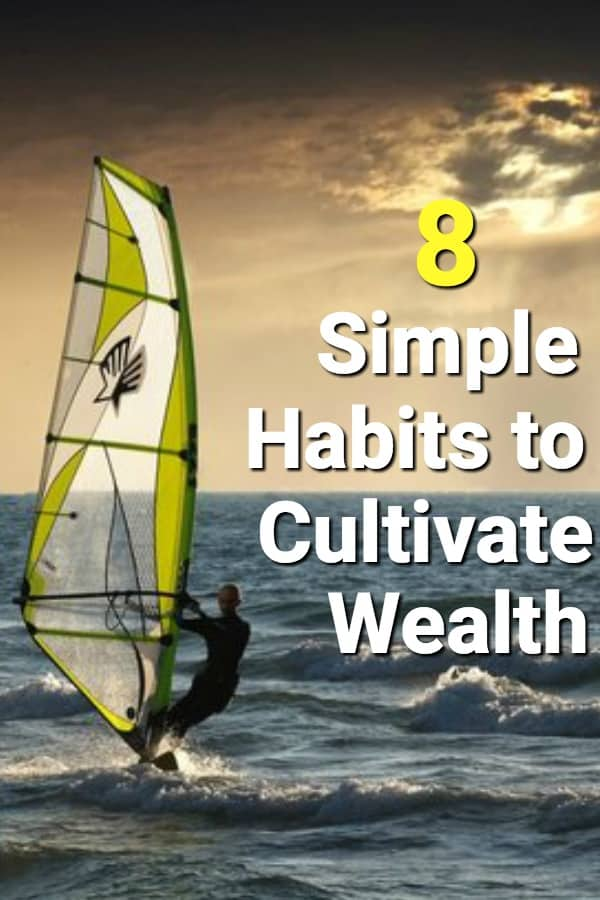 Wealth habits can be practiced by anyone.
