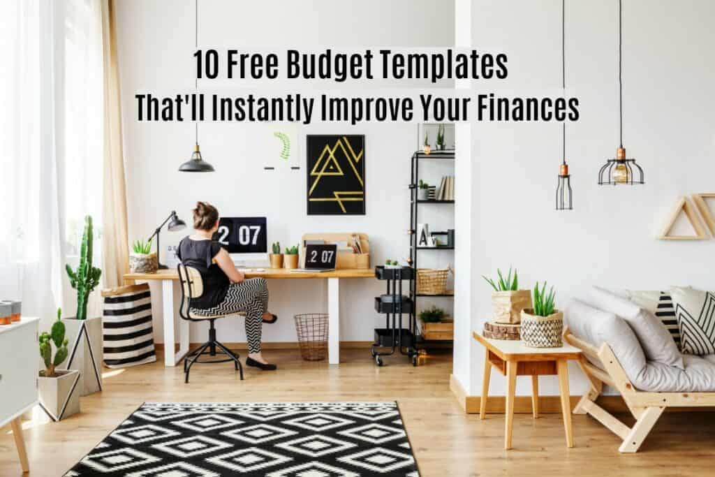 A budget template can help make an unpleasant job much easier, and more likely to get done each month.