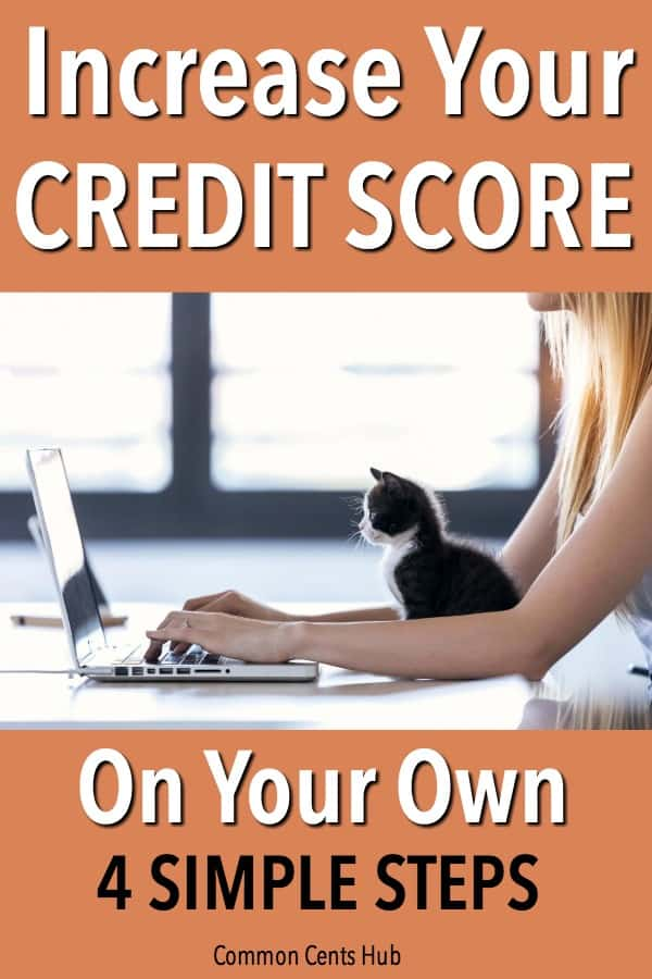 There are simple, methodical steps to steadily increase your credit score