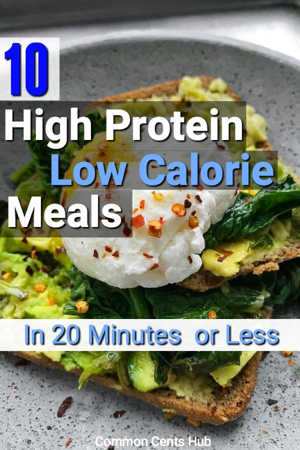 Here are ten quick meals that are low calorie but high in protein