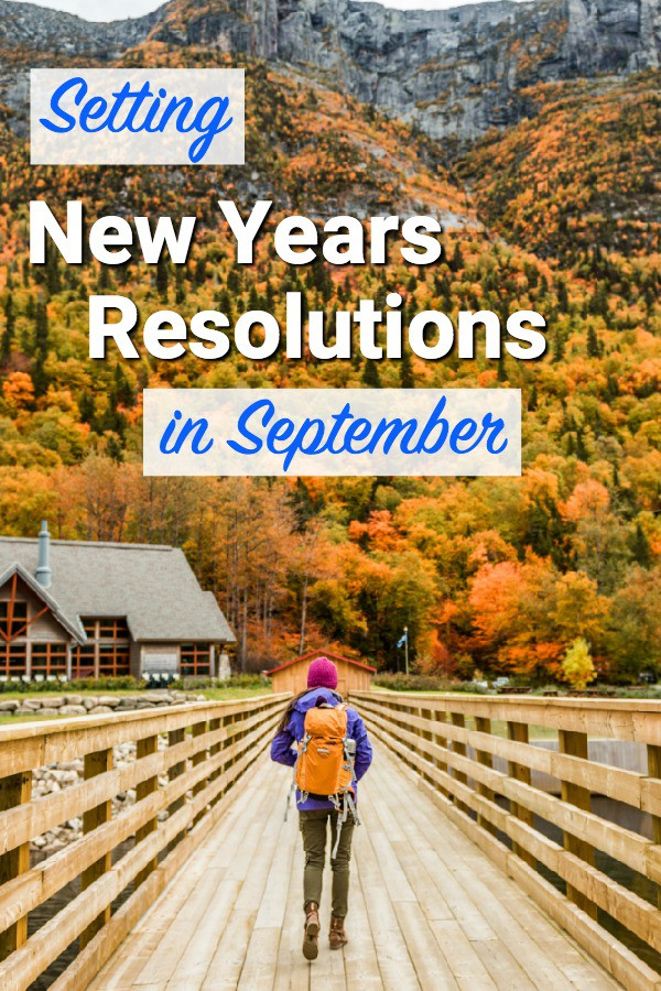 September is for New Years Resolutions