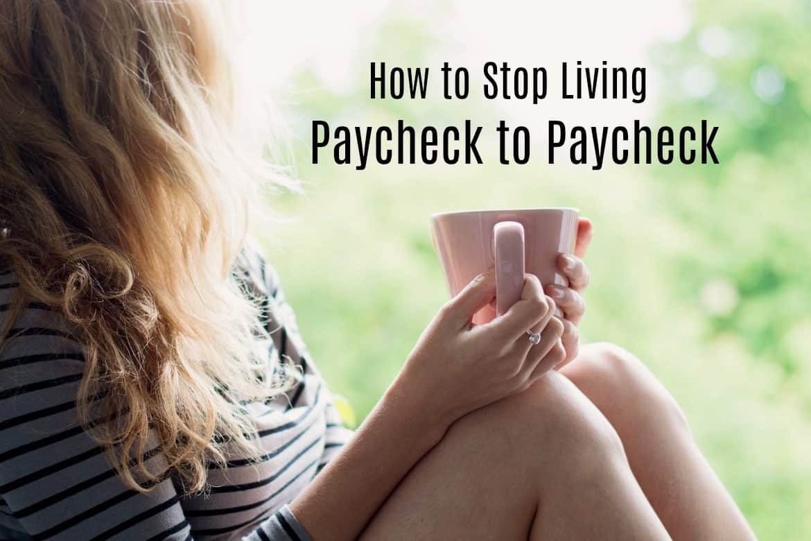 It's possible to break the cycle of living paycheck to paycheck